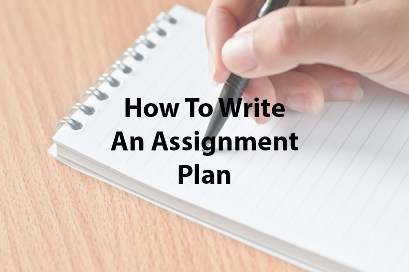 How To Write An Assignment Plan